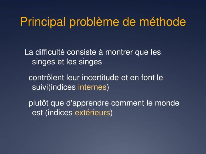 Principal problème de méthode