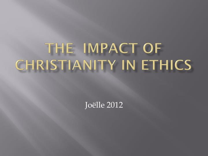 the impact of ethics on the