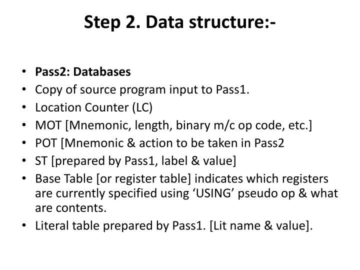 Step 2. Data structure:-