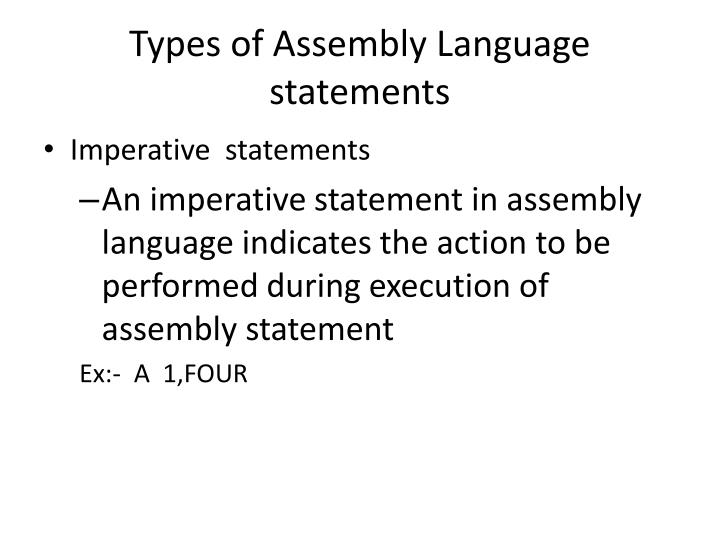 Types of Assembly Language statements