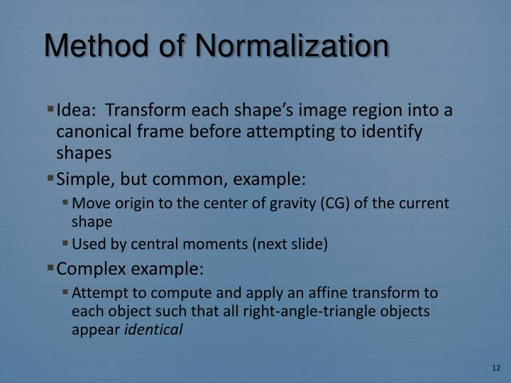 Method of Normalization