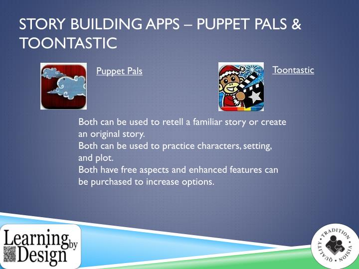Story Building Apps – Puppet Pals &