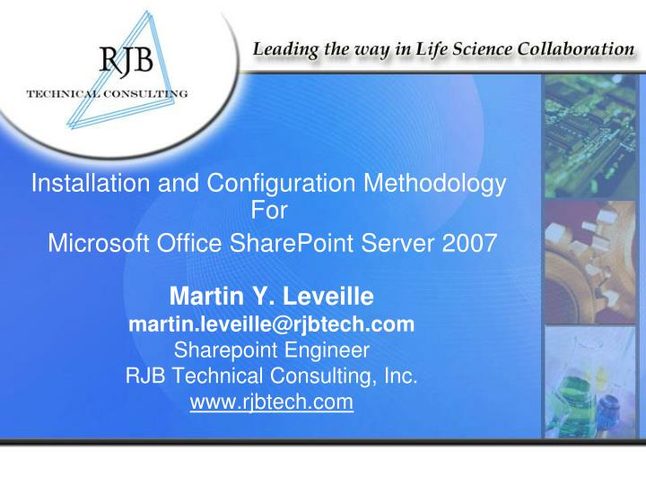 Installation and Configuration Methodology For