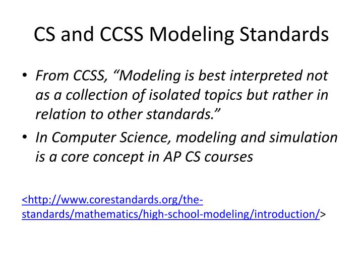 CS and CCSS Modeling Standards