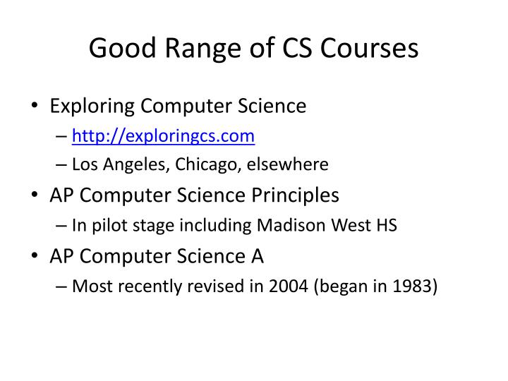 Good Range of CS Courses