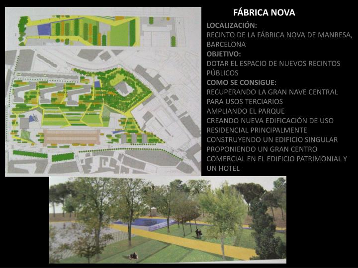 FÁBRICA NOVA
