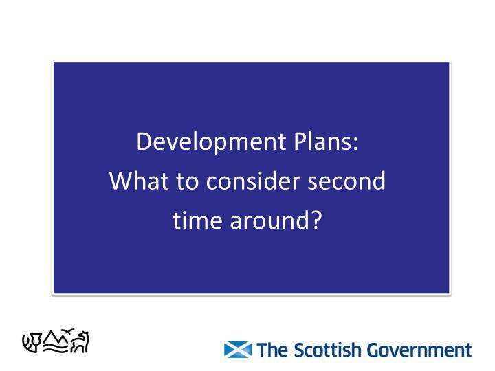 Development Plans: