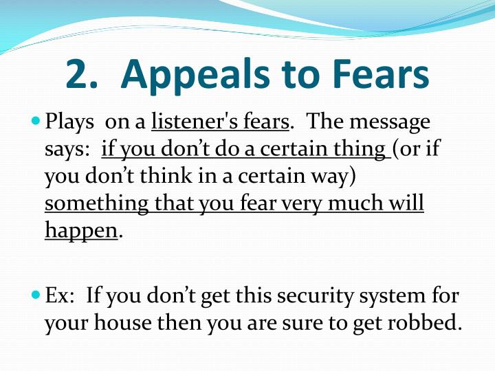2.  Appeals to Fears