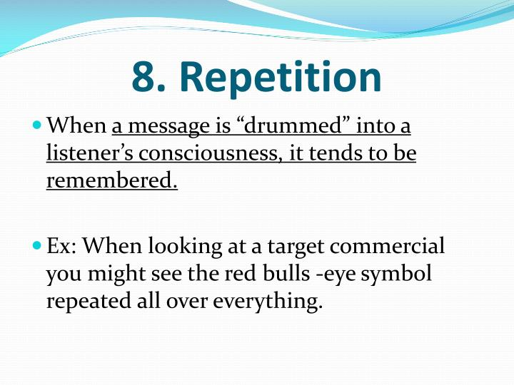 8. Repetition