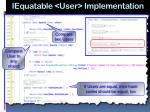 iequatable user implementation