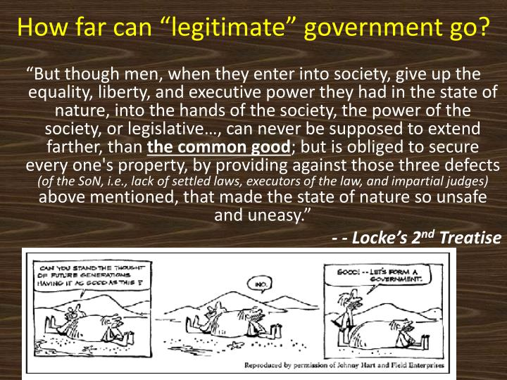 "How far can ""legitimate"" government go?"