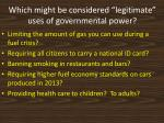 which might be considered legitimate uses of governmental power