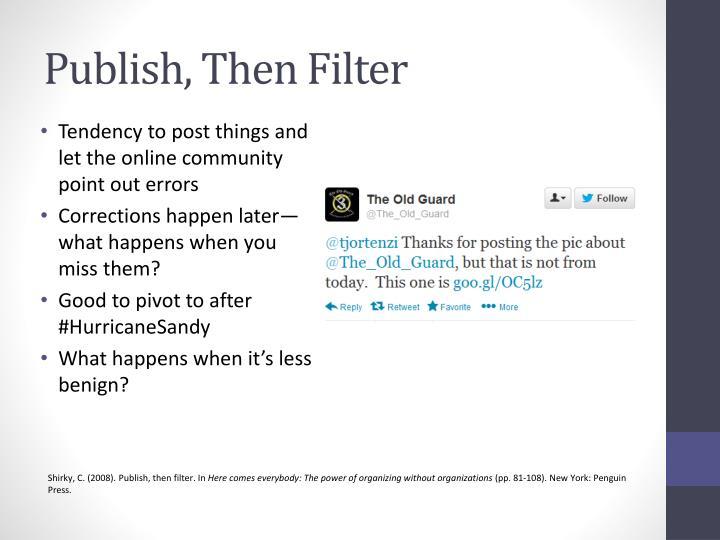 Publish, Then Filter
