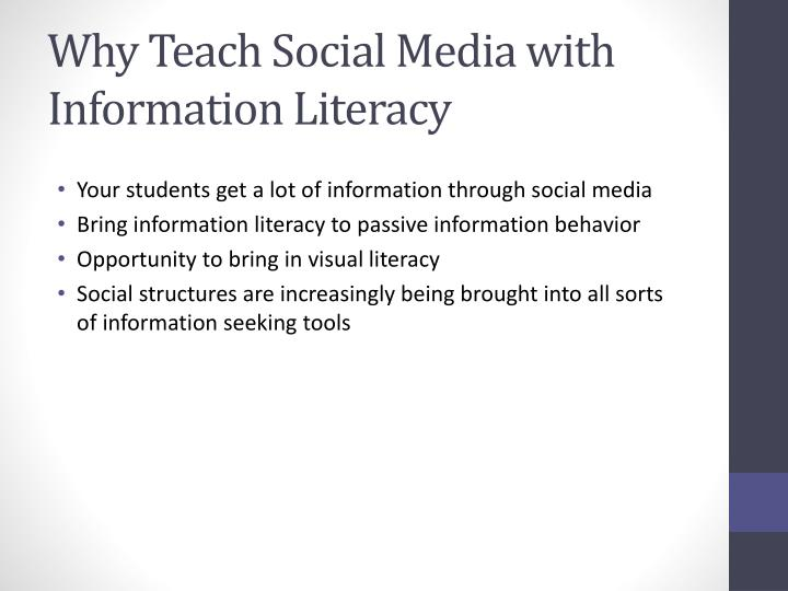 Why teach social media with information literacy