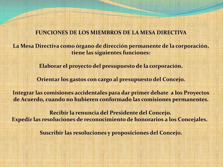 FUNCIONES DE LOS MIEMBROS DE LA MESA DIRECTIVA