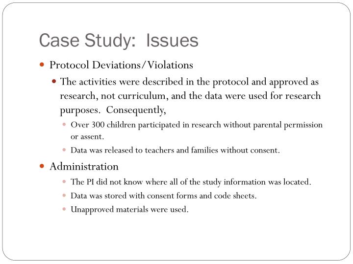 Case Study:  Issues