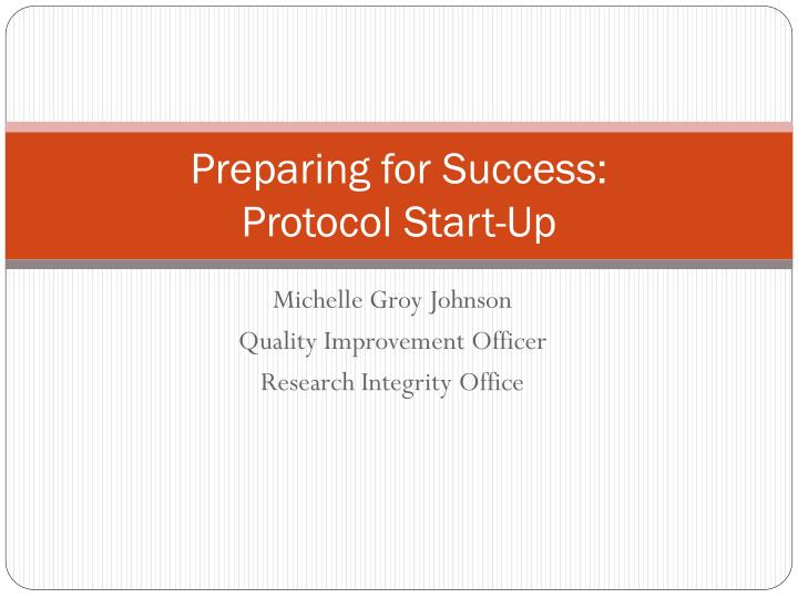 Preparing for success protocol start up