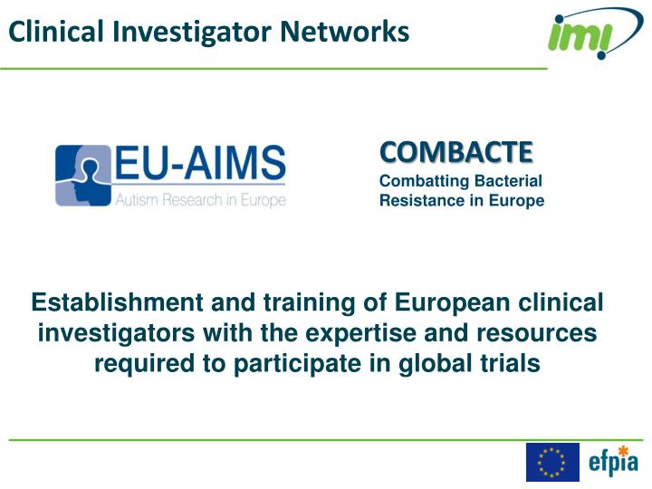 Clinical Investigator Networks