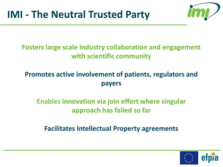 IMI - The Neutral Trusted Party