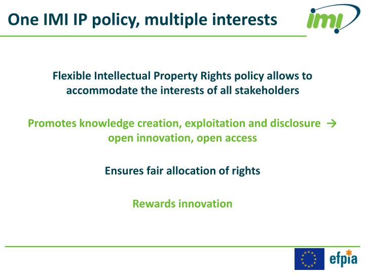 One IMI IP policy, multiple interests