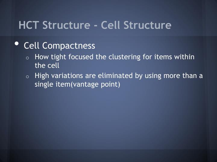 HCT Structure - Cell Structure