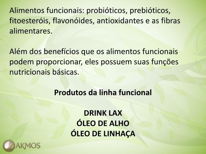Alimentos funcionais: probióticos, prebióticos,