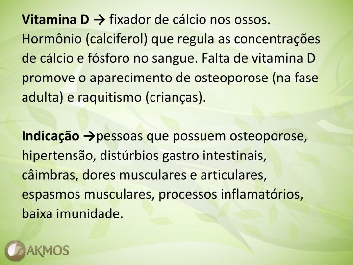 Vitamina D →