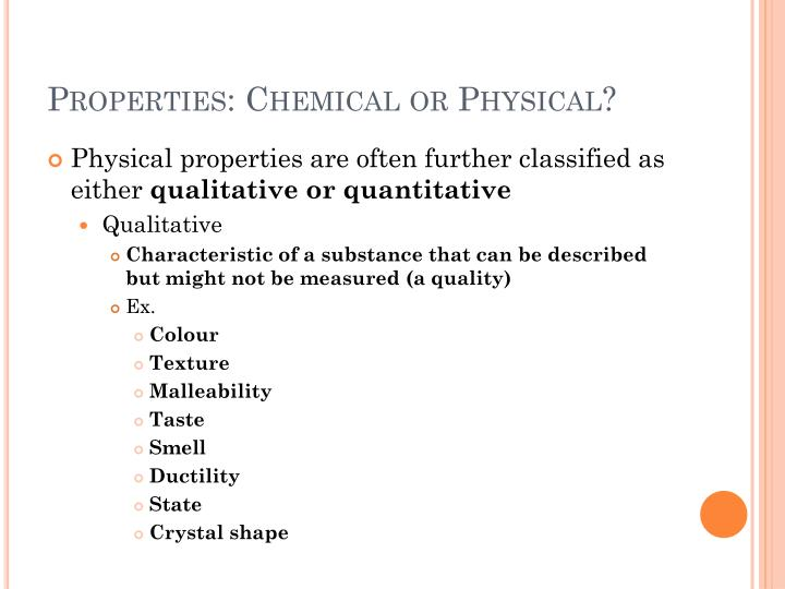 Properties: Chemical or Physical?