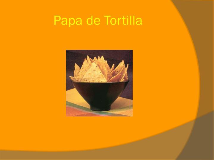 Papa de Tortilla