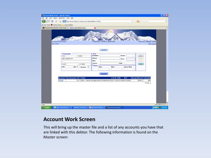 Account Work Screen