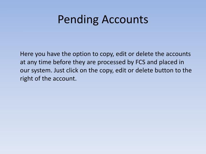 Pending Accounts