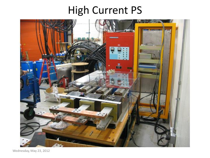 High Current PS
