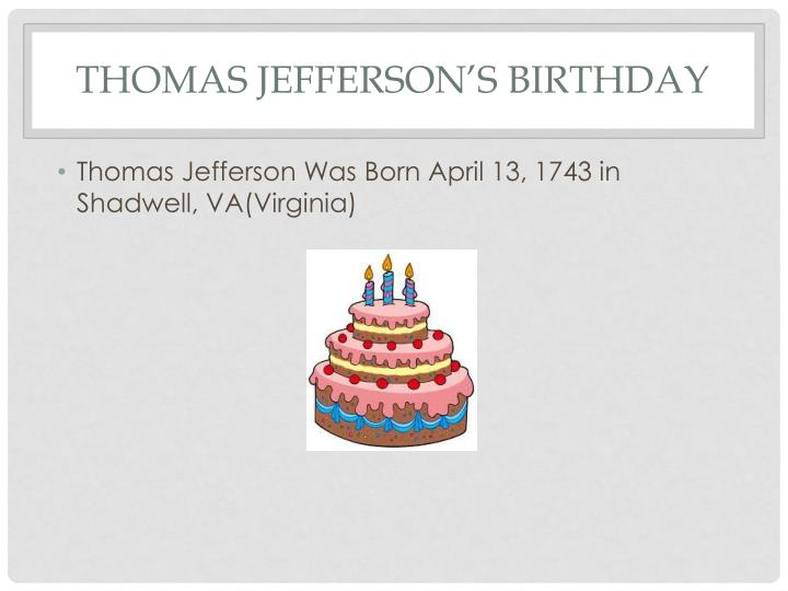Thomas Jefferson's Birthday