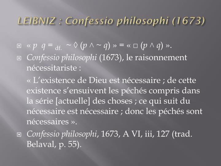 LEIBNIZ : Confessio philosophi (1673)