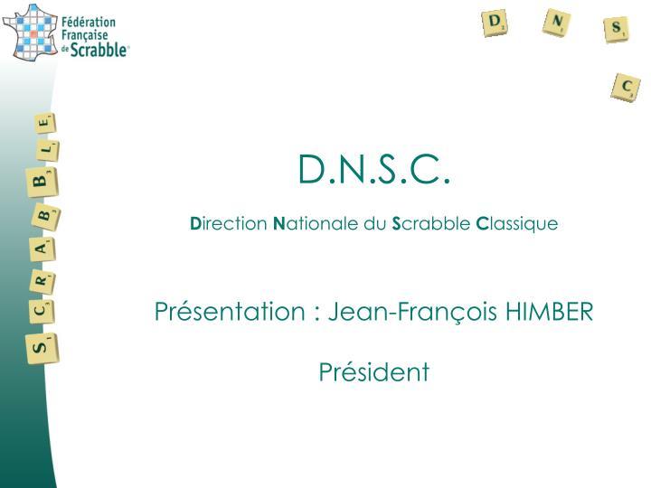 D.N.S.C.