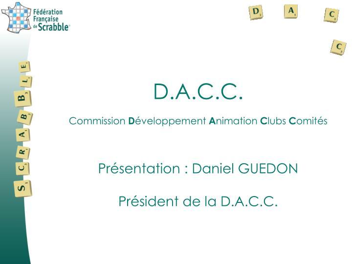 D.A.C.C.