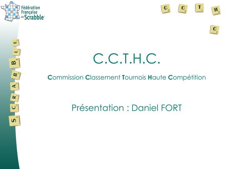 C.C.T.H.C