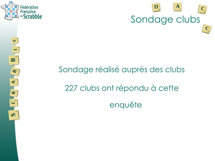 Sondage clubs