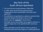 key facts of the south african apartheid