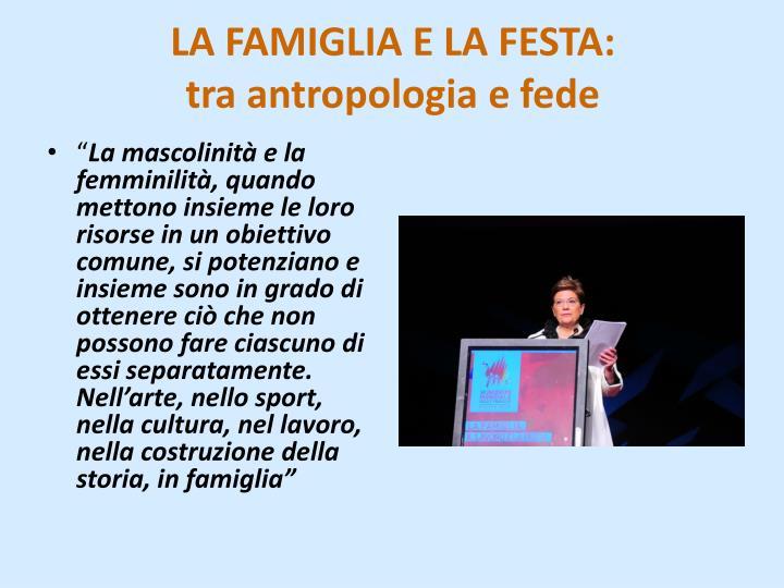 LA FAMIGLIA E LA FESTA: