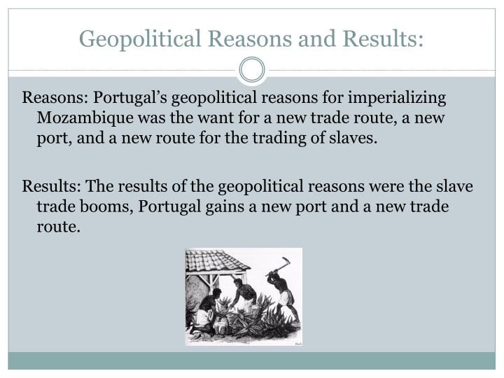 Geopolitical Reasons and Results: