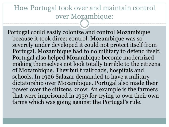 How Portugal took over and maintain control over Mozambique:
