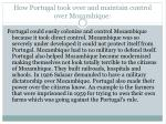 how portugal took over and maintain control over mozambique