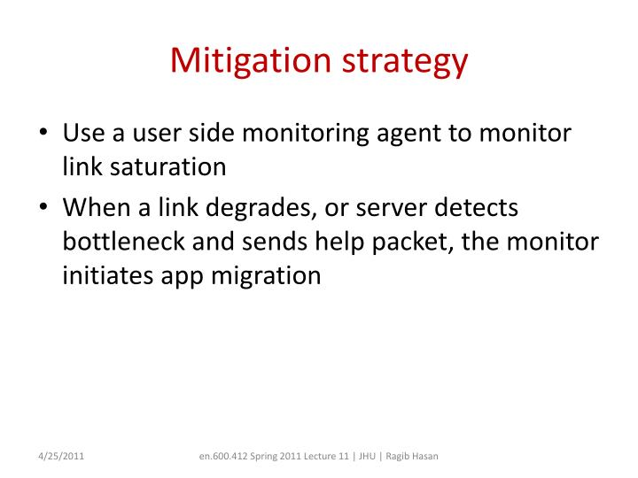 Mitigation strategy