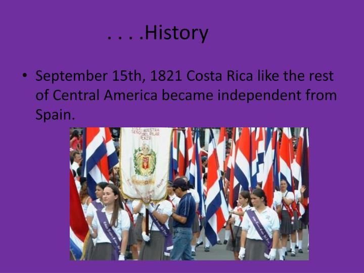 . . . .History