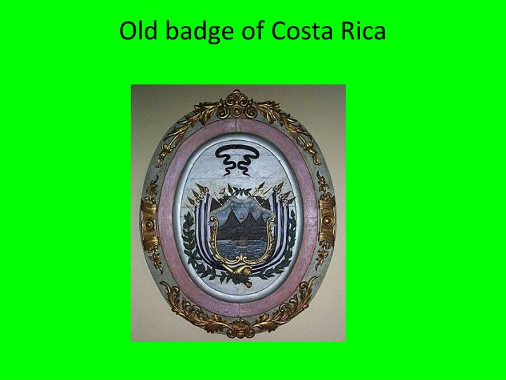 Old badge of Costa Rica