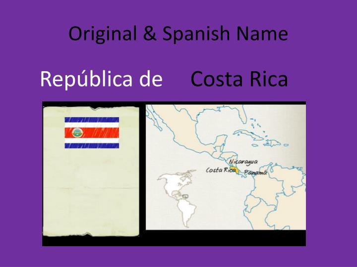 Original & Spanish Name