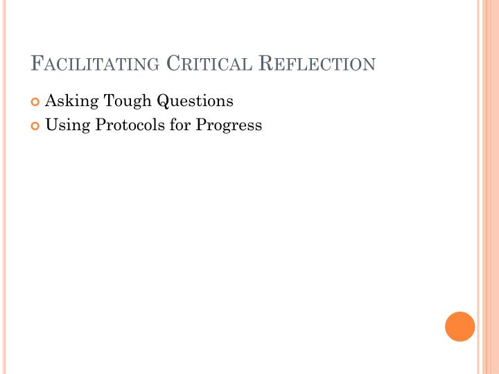 Facilitating Critical Reflection