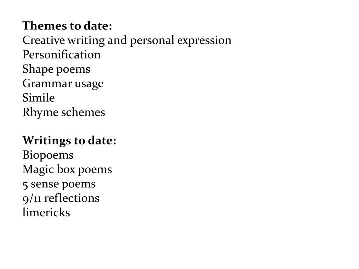 Themes to date: