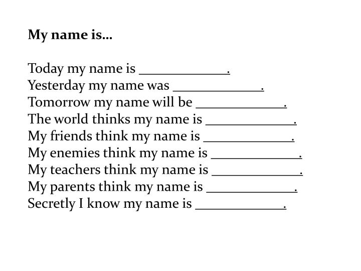 My name is…